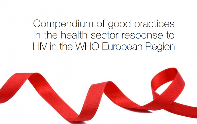 Deckblatt: Compendium of good practices in the health sector response to HIV in the WHO European Region